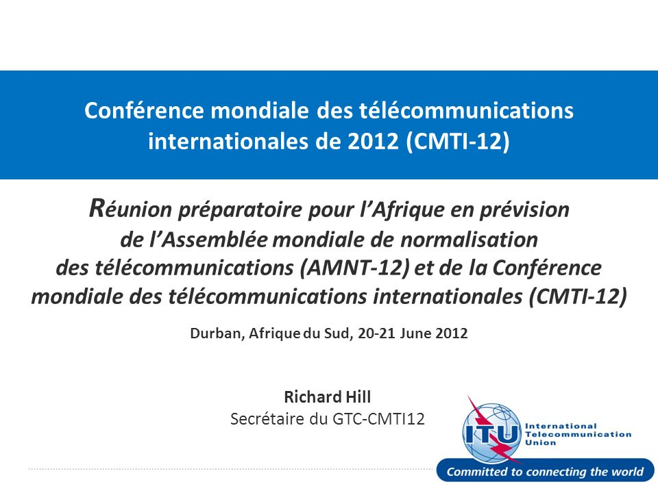 Le GTC-CMTI12 sest réuni trois fois en 2010, et une fois en avril 2011.