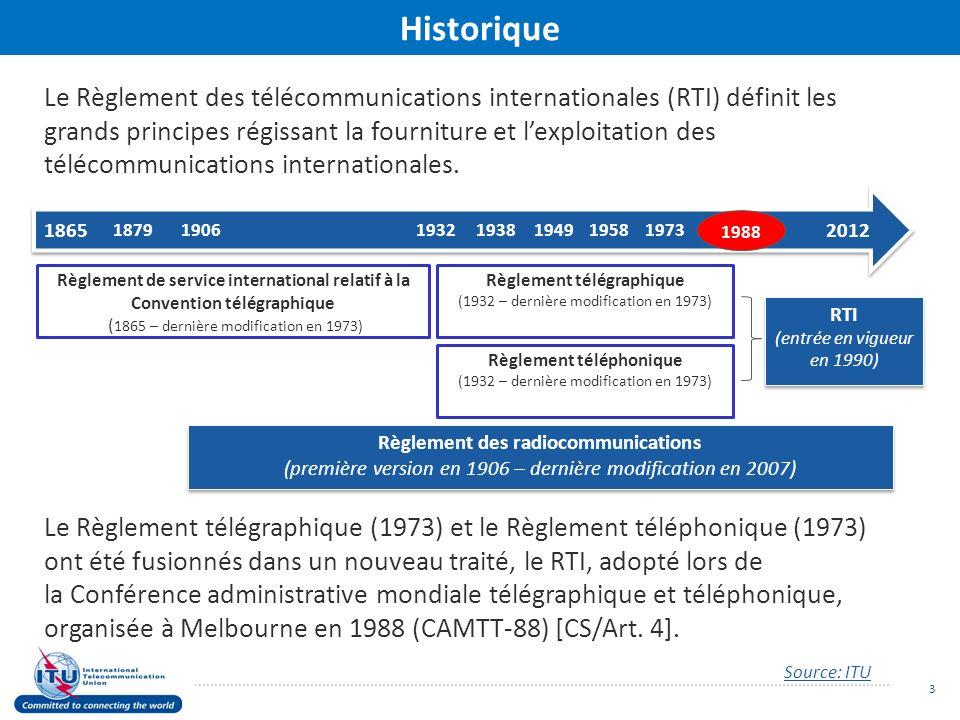 Le Règlement des télécommunications internationales (RTI) définit les grands principes régissant la fourniture et lexploitation des télécommunications internationales.