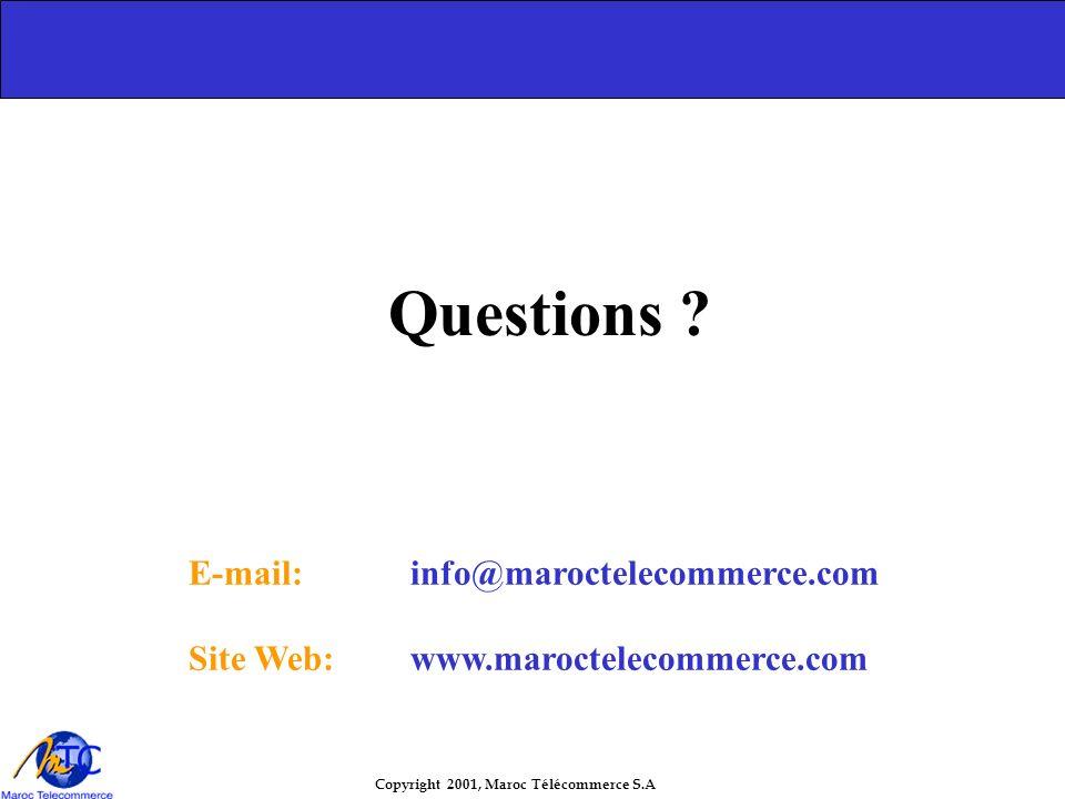 Copyright 2001, Maroc Télécommerce S.A Une prestation de logistique marchande - les transporteurs - le service à l'entreprise – commerçante Une presta