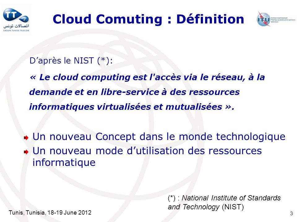 Tunis, Tunisia, 18-19 June 2012 Cloud Computing : Les freins (1/2) 1.