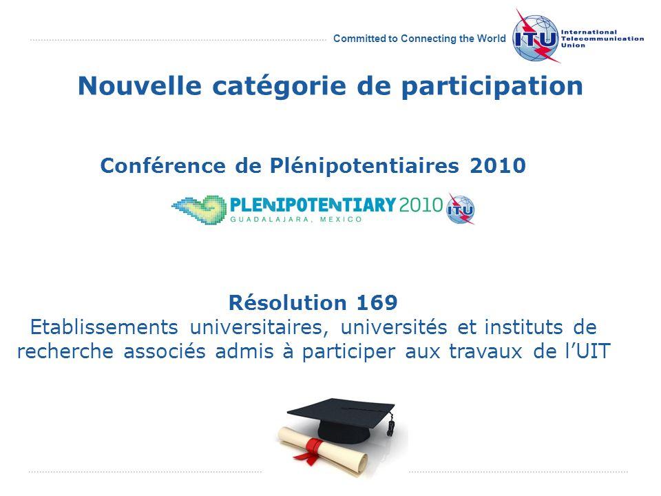 Committed to Connecting the World Le réseau acdémique de lUIT 24 universités dans 18 pays
