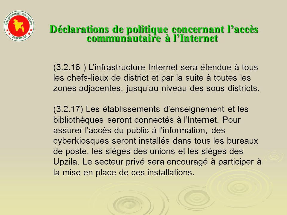 Déclarations de politique concernant laccès communautaire à lInternet Déclarations de politique concernant laccès communautaire à lInternet (3.2.16 )