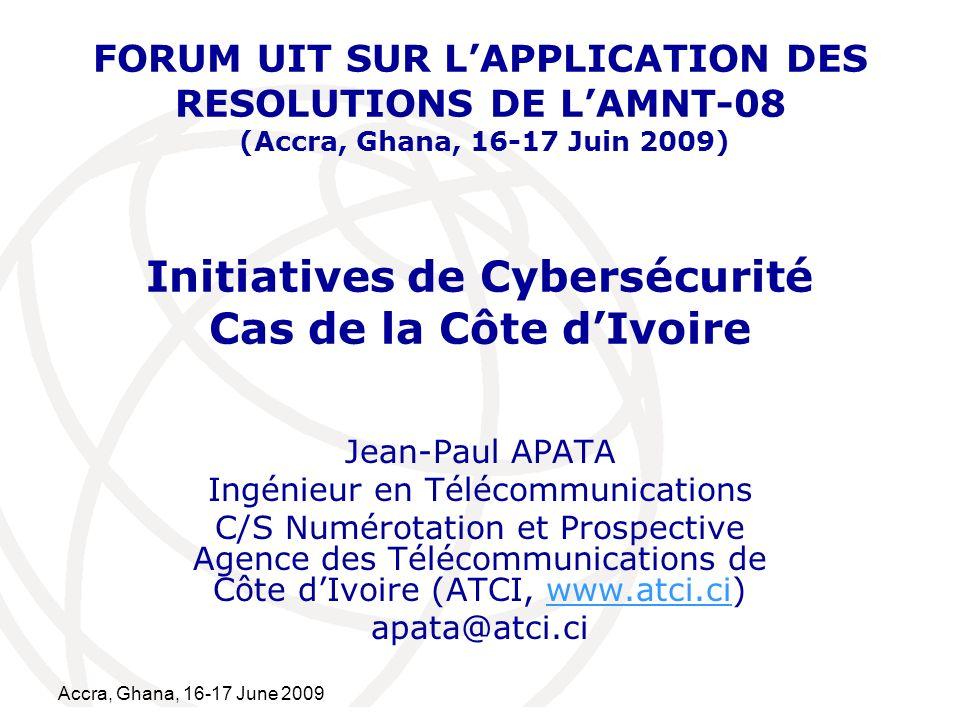 International Telecommunication Union Accra, Ghana, 16-17 June 2009 2 Résolutions 50 et 58 de lAMNT-08 Résolution 50 sur la Cybersécurité UIT-T doit évaluer la robustesse de conception et les risques des Recommandations sur les protocoles; UIT-T doit continuer à sensibiliser et à promouvoir la coopération; Utilisation des Recommandations UIT-T (X.805 et X.1205) et des produits/normes ISO/CEI comme cadre pour l évaluation des vulnérabilités;