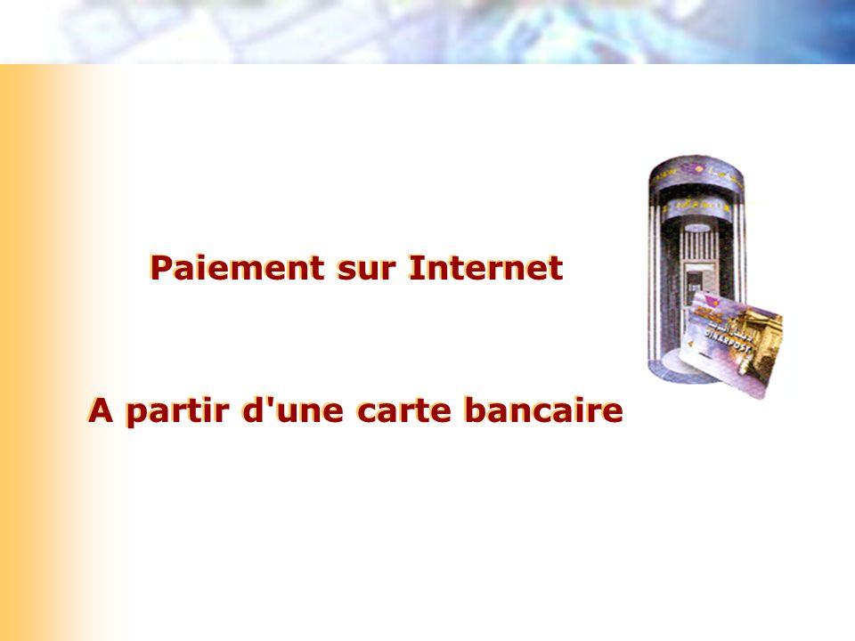 Paiement sur Internet A partir d'une carte bancaire