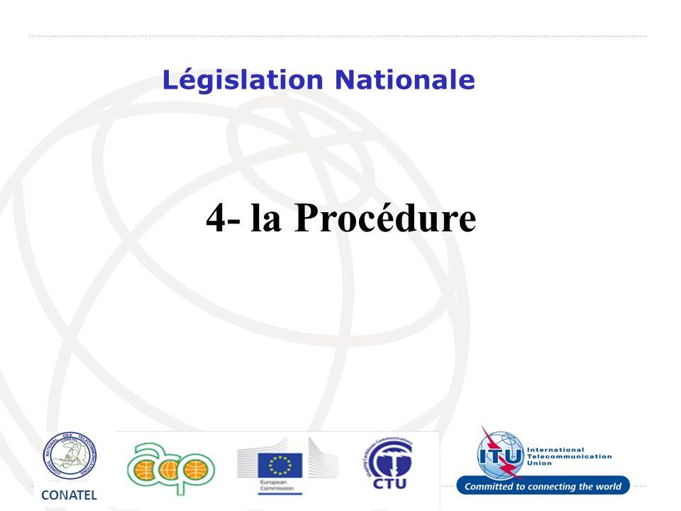 Législation Nationale 4- la Procédure CONATEL