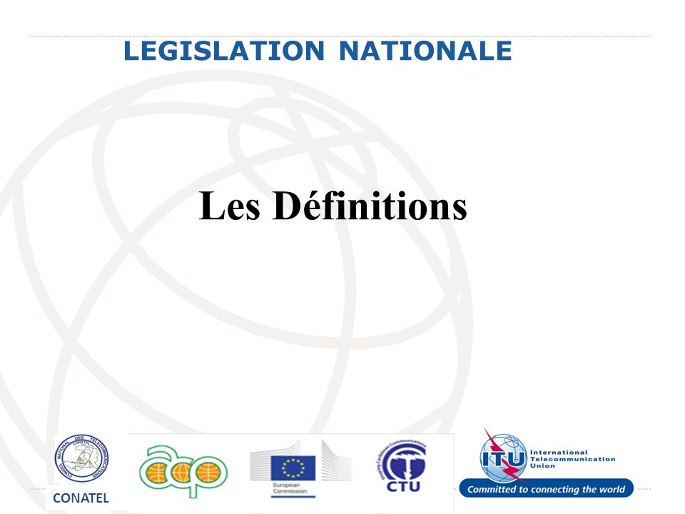 LEGISLATION NATIONALE (I) Les définitions ayant rapport a la cybercriminalité ne se retrouvent pas dans la loi des télécoms de 1977 en vigueur car cette dernière na pas de chapitre consacré aux définitions.