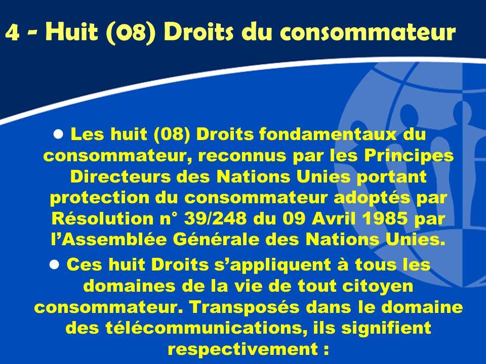 4 - Huit (08) Droits du consommateur l Les huit (08) Droits fondamentaux du consommateur, reconnus par les Principes Directeurs des Nations Unies port