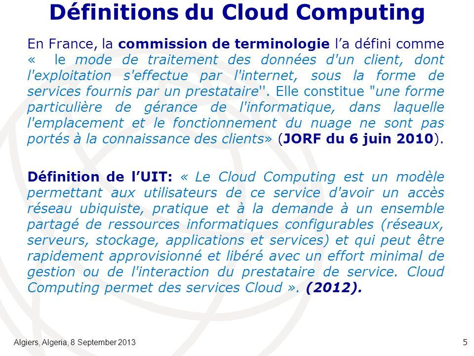 Définitions du Cloud Computing En France, la commission de terminologie la défini comme « le mode de traitement des données d un client, dont l exploitation s effectue par l internet, sous la forme de services fournis par un prestataire .