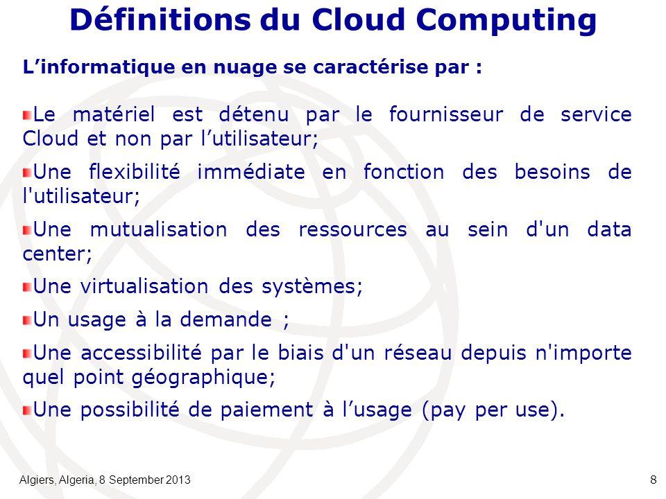 Linformatique en nuage se caractérise par : Le matériel est détenu par le fournisseur de service Cloud et non par lutilisateur; Une flexibilité immédiate en fonction des besoins de l utilisateur; Une mutualisation des ressources au sein d un data center; Une virtualisation des systèmes; Un usage à la demande ; Une accessibilité par le biais d un réseau depuis n importe quel point géographique; Une possibilité de paiement à lusage (pay per use).