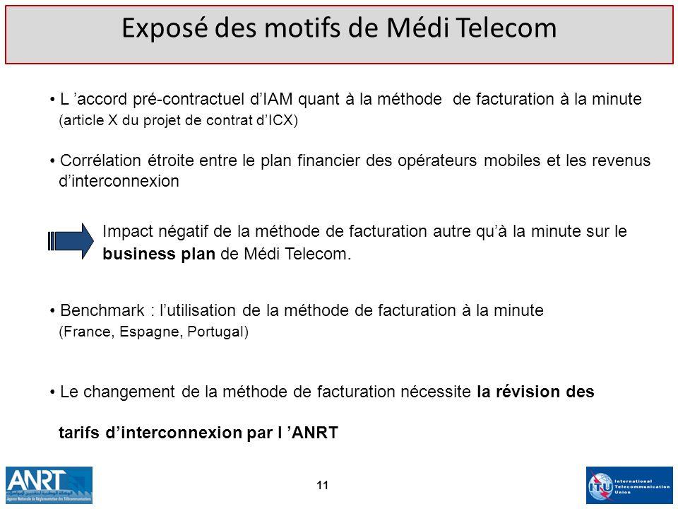 Exposé des motifs de Médi Telecom L accord pré-contractuel dIAM quant à la méthode de facturation à la minute (article X du projet de contrat dICX) Co