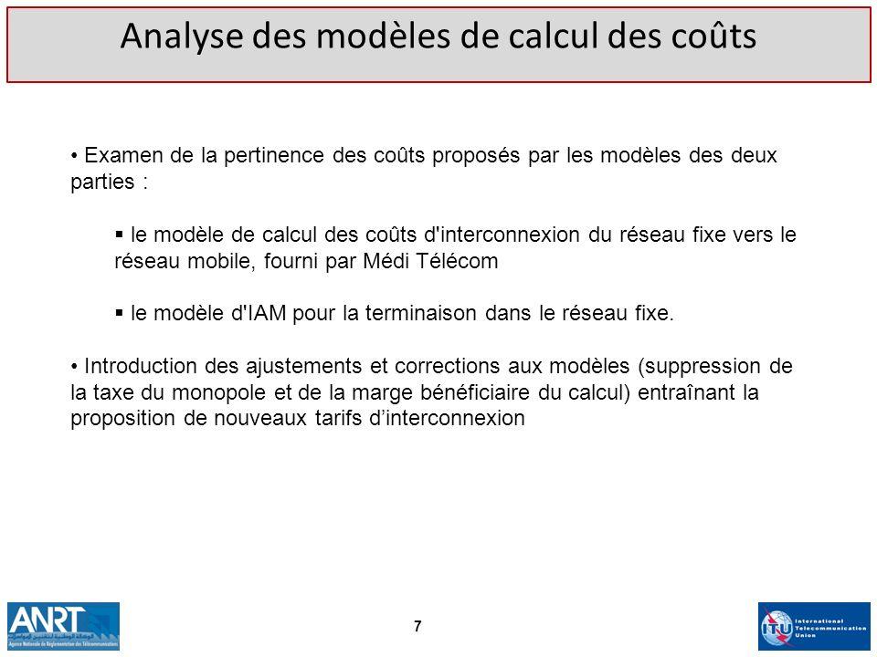 Analyse des modèles de calcul des coûts Examen de la pertinence des coûts proposés par les modèles des deux parties : le modèle de calcul des coûts d'