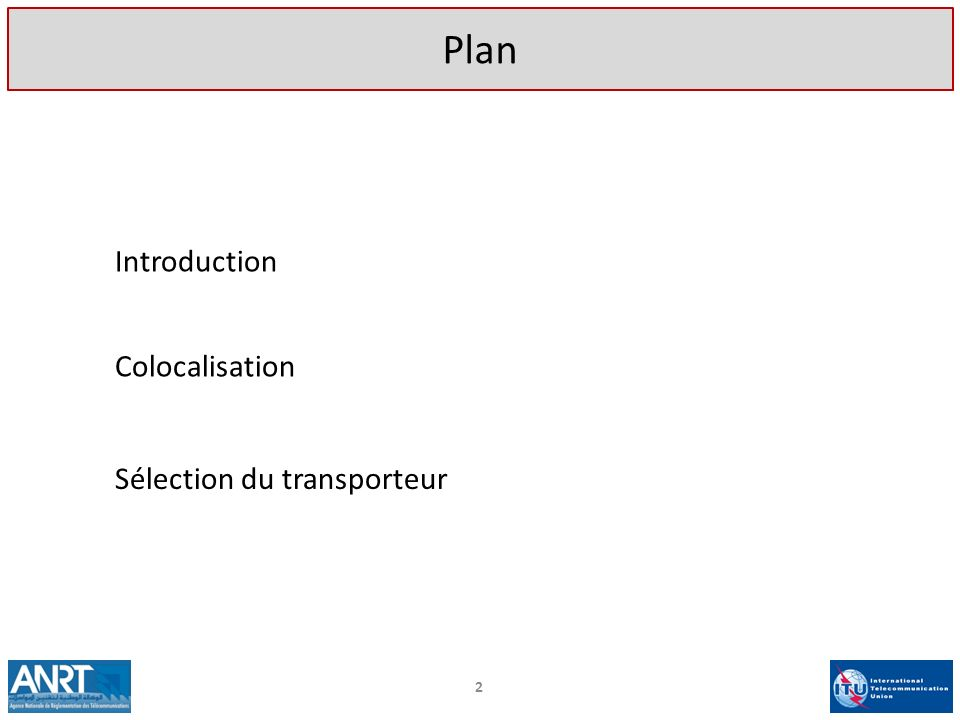 Plan 2 Introduction Colocalisation Sélection du transporteur