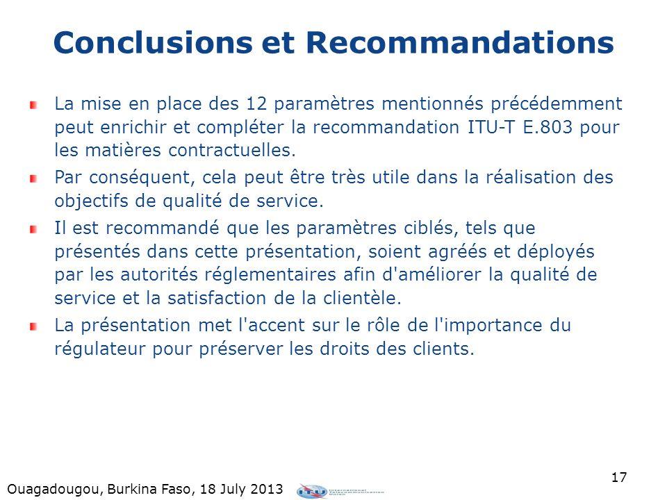 Conclusions et Recommandations La mise en place des 12 paramètres mentionnés précédemment peut enrichir et compléter la recommandation ITU-T E.803 pou