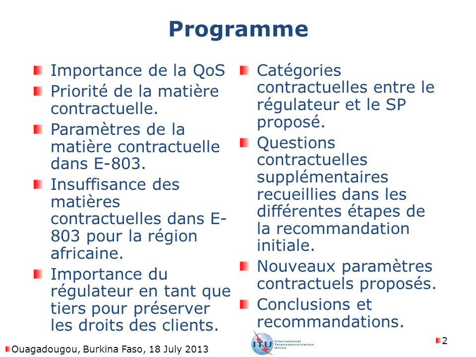 Programme Importance de la QoS Priorité de la matière contractuelle. Paramètres de la matière contractuelle dans E-803. Insuffisance des matières cont