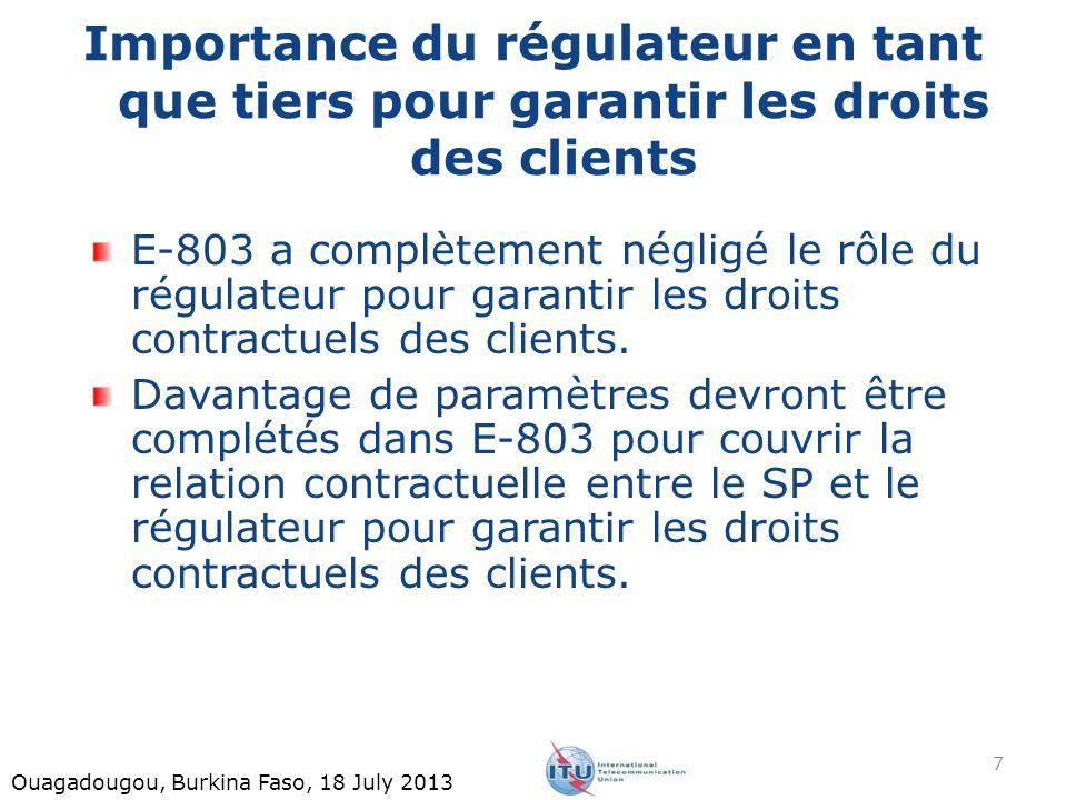 Catégories contractuelles proposées entre le régulateur et le SP Deux catégories sont proposées: Certains paramètres supplémentaires non déclarés dans les matières contractuelles de la recommandation servent vraiment les matières contractuelles.