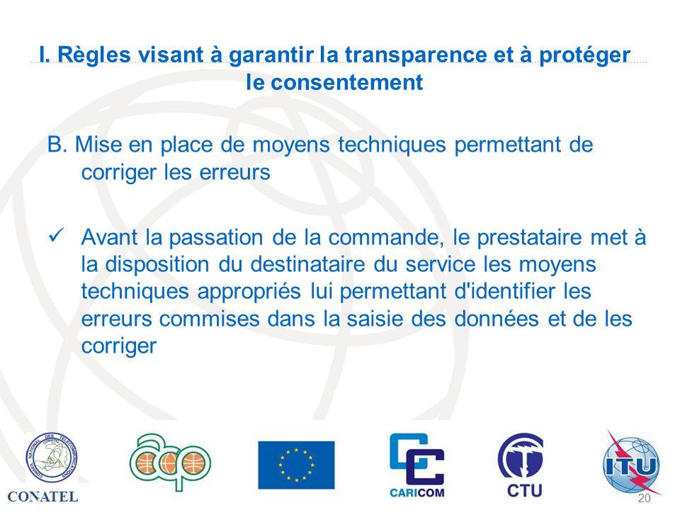 CONATEL - 20 - I. Règles visant à garantir la transparence et à protéger le consentement B. Mise en place de moyens techniques permettant de corriger
