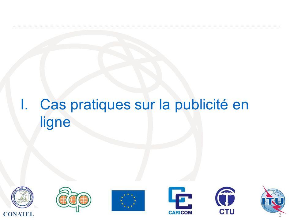 CONATEL - 4 Introduction Caractéristiques de la publicité en ligne : Publicité interactive Publicité personnalisée (Faible coût)