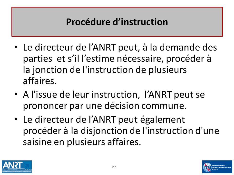 Le directeur de lANRT peut, à la demande des parties et sil lestime nécessaire, procéder à la jonction de l'instruction de plusieurs affaires. A l'iss