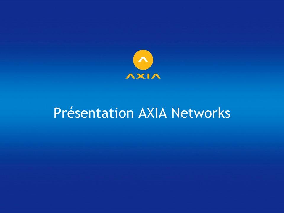 Présentation AXIA Networks