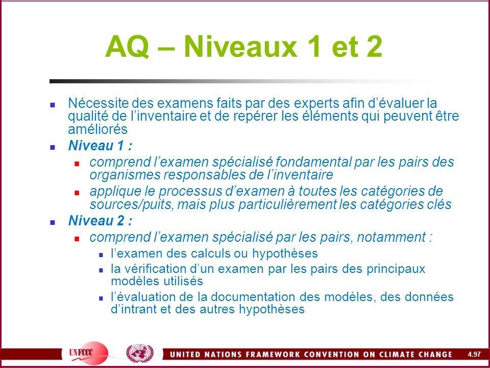 4.97 AQ – Niveaux 1 et 2 Nécessite des examens faits par des experts afin dévaluer la qualité de linventaire et de repérer les éléments qui peuvent êt