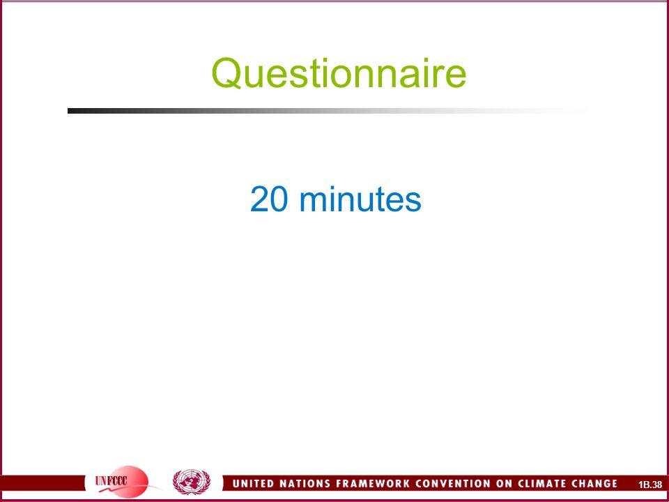 1B.38 Questionnaire 20 minutes