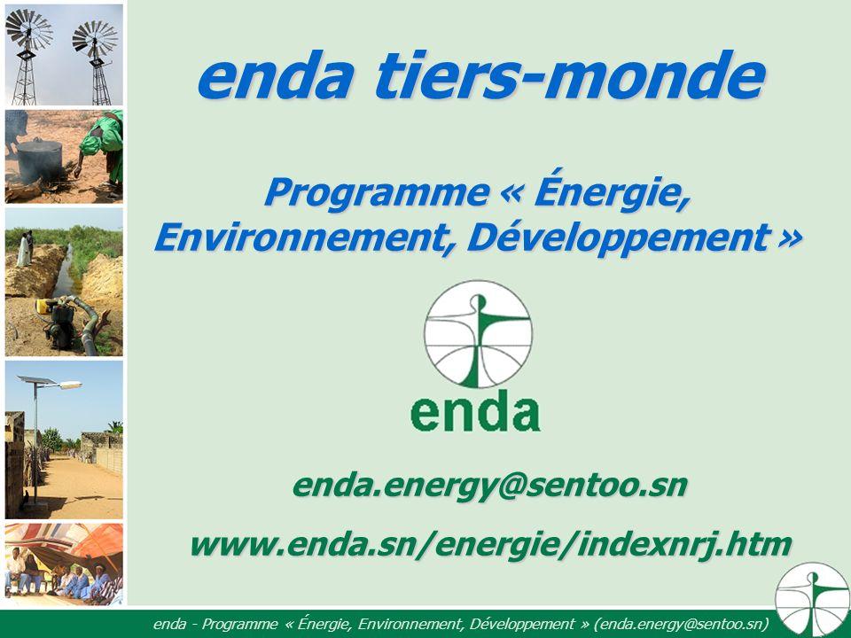enda tiers-monde Programme « Énergie, Environnement, Développement » enda.energy@sentoo.snwww.enda.sn/energie/indexnrj.htm