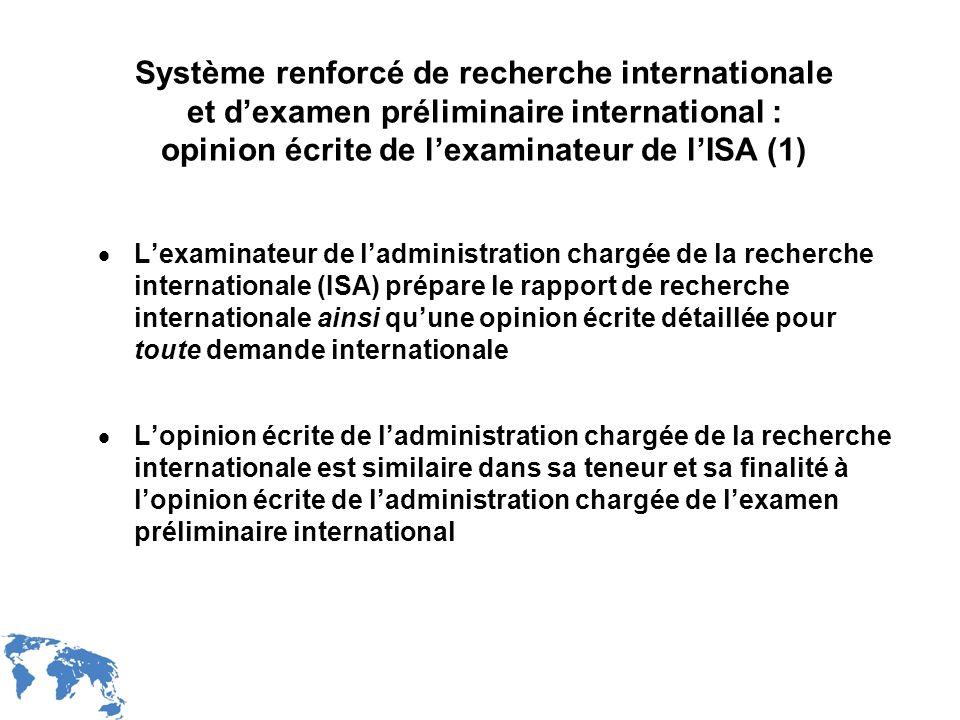 WIPO Recentdv03-11 Système renforcé de recherche internationale et dexamen préliminaire international : opinion écrite de lexaminateur de lISA (1) Lex