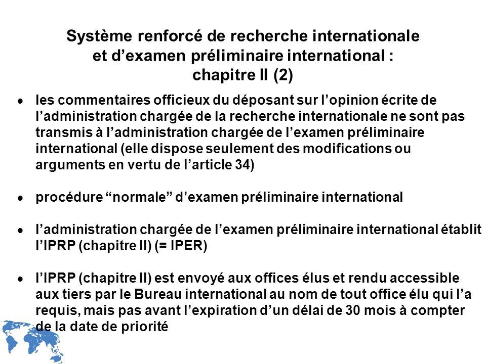 WIPO Recentdv03-15 Système renforcé de recherche internationale et dexamen préliminaire international : chapitre II (2) les commentaires officieux du