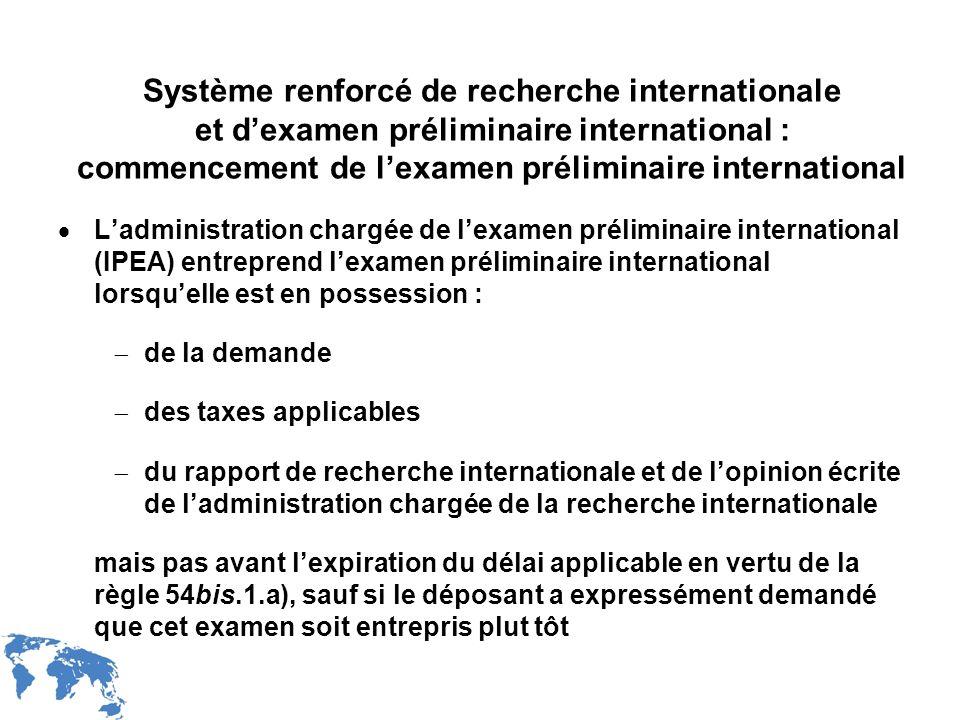 WIPO Recentdv03-19 Système renforcé de recherche internationale et dexamen préliminaire international : commencement de lexamen préliminaire internati