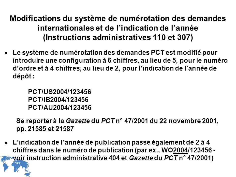 WIPO Recentdv03-33 Modifications du système de numérotation des demandes internationales et de lindication de lannée (Instructions administratives 110