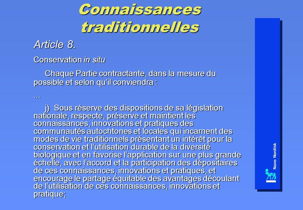 Connaissances traditionnelles Article 8. Conservation in situ Chaque Partie contractante, dans la mesure du possible et selon quil conviendra : Chaque