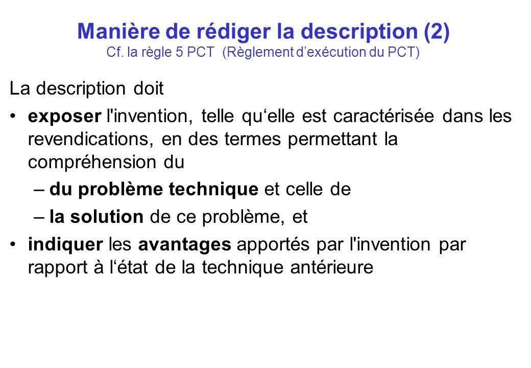 Manière de rédiger la description (2) Cf.