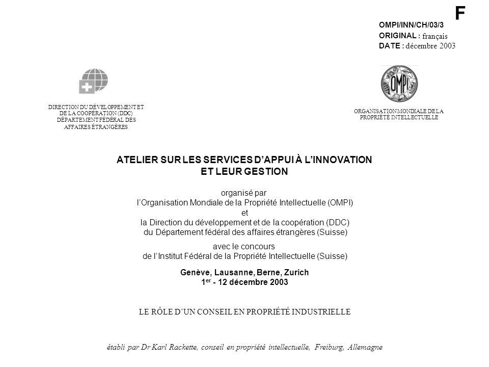 F OMPI/INN/CH/03/3 ORIGINAL : français DATE : décembre 2003 DE LA COOPÉRATION (DDC) DIRECTION DU DÉVELOPPEMENT ET DÉPARTEMENT FÉDÉRAL DES AFFAIRES ÉTR