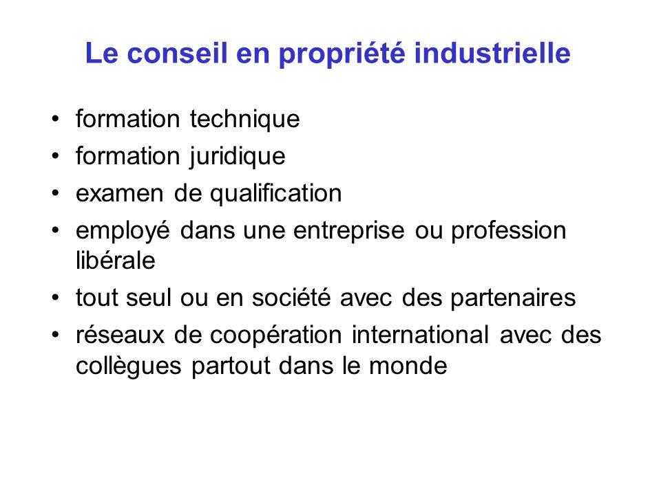 Le conseil en propriété industrielle formation technique formation juridique examen de qualification employé dans une entreprise ou profession libéral