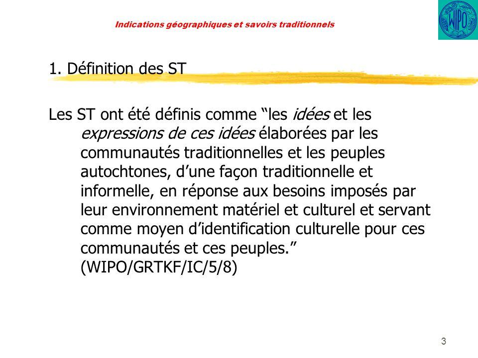 3 Indications géographiques et savoirs traditionnels 1.