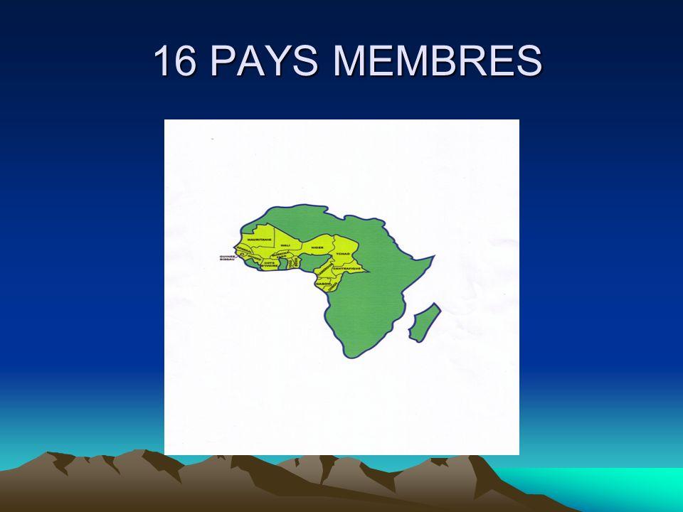 16 PAYS MEMBRES 16 PAYS MEMBRES