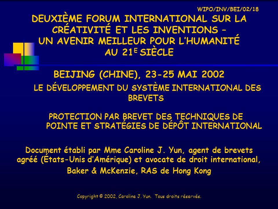 WIPO/INV/BEI/02/18 DEUXIÈME FORUM INTERNATIONAL SUR LA CRÉATIVITÉ ET LES INVENTIONS – UN AVENIR MEILLEUR POUR LHUMANITÉ AU 21 E SIÈCLE BEIJING (CHINE), 23-25 MAI 2002 Document établi par Mme Caroline J.