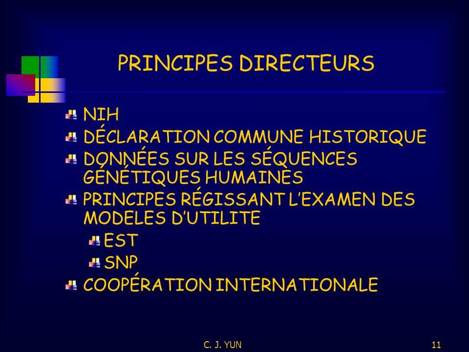 C. J. YUN10 CRITÈRES NOUVEAUTÉ NON-ÉVIDENCE UTILITÉ DIVULGATION