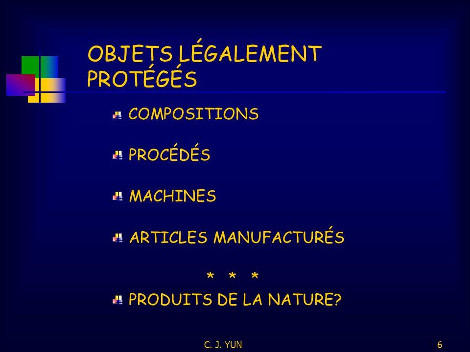 C.J. YUN6 COMPOSITIONS PROCÉDÉS MACHINES ARTICLES MANUFACTURÉS * * * PRODUITS DE LA NATURE.