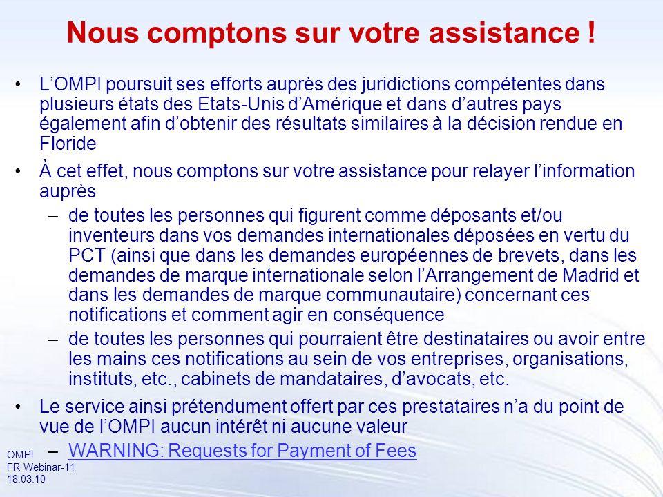 OMPI FR Webinar-11 18.03.10 LOMPI poursuit ses efforts auprès des juridictions compétentes dans plusieurs états des Etats-Unis dAmérique et dans dautr