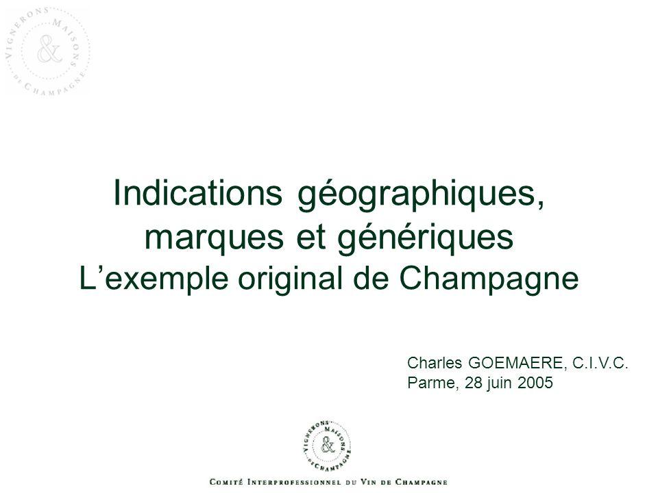 Signe distinctif = Indications géographiques, marques et génériques lexemple original de Champagne un signe qui permet didentifier un produit parmi les produits de même nature proposés par les concurrents (C.