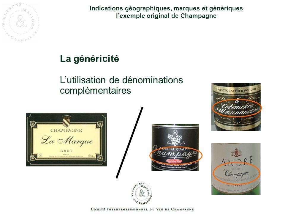 La généricité Indications géographiques, marques et génériques lexemple original de Champagne La prédominance du nom Champagne sur létiquetage
