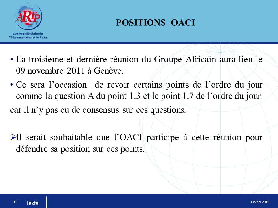 Fevrier 2011 Texte La troisième et dernière réunion du Groupe Africain aura lieu le 09 novembre 2011 à Genève.