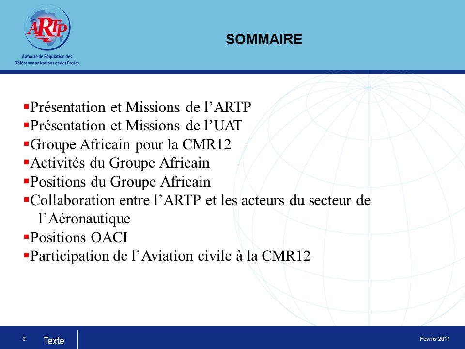 Fevrier 2011 Texte 3 PRESENTATION DE LARTP lAgence de Régulation des Télécommunications (ART) a été créée par la loi n°2001-15 du 27 décembre 2001portant code des télécommunications.