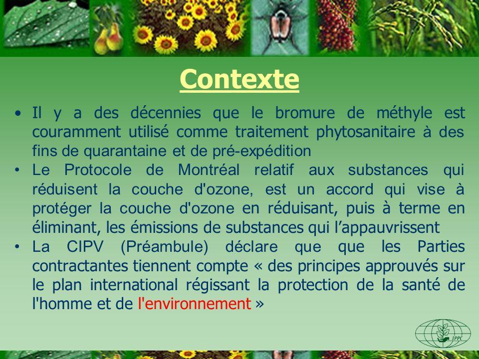 EXIGENCES Le bromure de méthyle reste nécessaire dans les applications de quarantaine jusquà ce quune gamme de solutions de remplacement ait été mise au point Les ONPV et les ORPV, sont encouragées à mettre en place une stratégie nationale ou régionale qui les aide à réduire lemploi du bromure de méthyle à des fins phytosanitaires La stratégie peut inclure: –remplacement de lemploi du bromure de méthyle –réduction de lemploi du bromure de méthyle –réduction physique des émissions de bromure de méthyle –enregistrement exact des emplois de bromure de méthyle à des fins phytosanitaires.