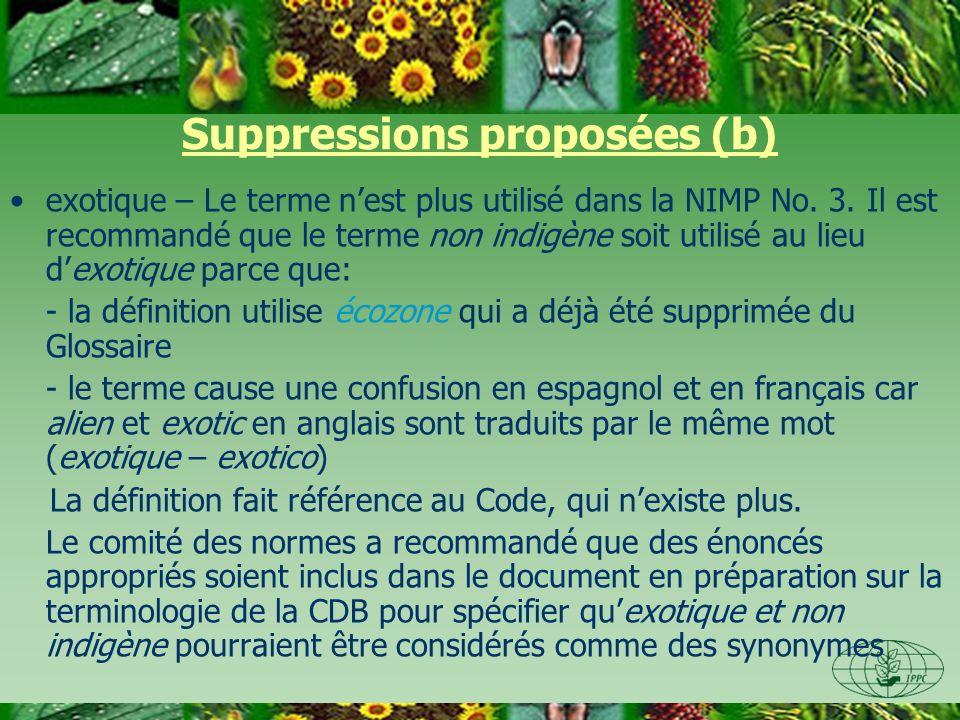Suppressions proposées (b) exotique – Le terme nest plus utilisé dans la NIMP No.