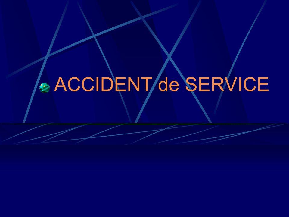 ACCIDENT de SERVICE
