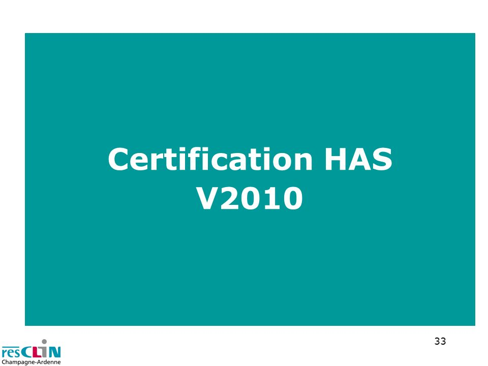 33 Certification HAS V2010