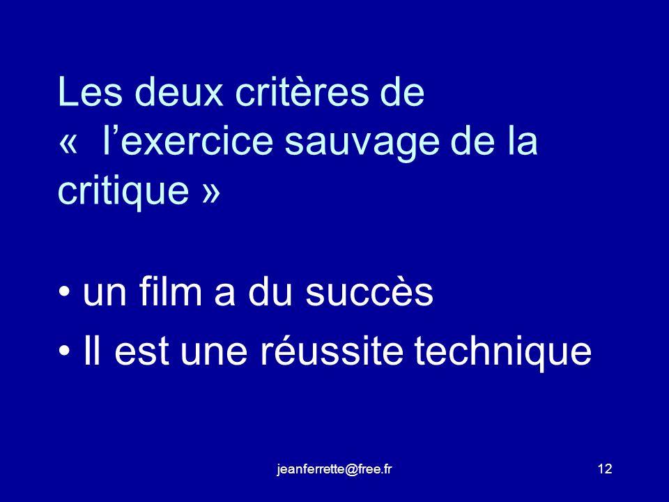 jeanferrette@free.fr11 Quest-ce quun bon film.