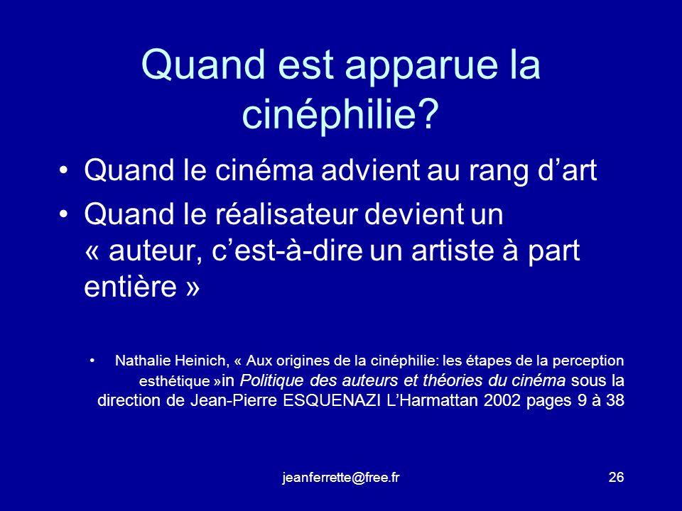 jeanferrette@free.fr25 4.2. Les cinéphiles